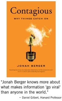 Contagious: Why Things Catch on By Jonah Berger