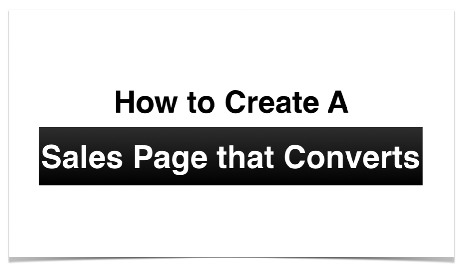 How to Create a Sales Page that Converts